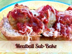 Meatball Sub Bake - Dump and Go Dinner