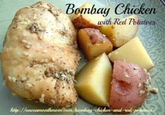 Bombay Chicken and Red Potatoes - Dump and Go Dinner