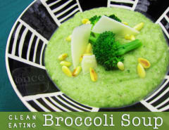 Clean Eating Broccoli Soup - Vegetarian Lunch Version
