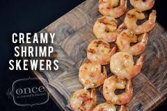 Creamy Shrimp Skewers - Dump and Go Dinner