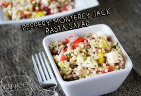 Pasta Salad Series: Peppery Monterey Jack Pasta Salad