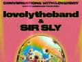 lovelytheband & Sir Sly