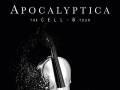 Apocalyptica - Cell-0 Tour