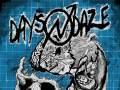 Days N Daze * Bridge City Sinners * Crazy & The Brains