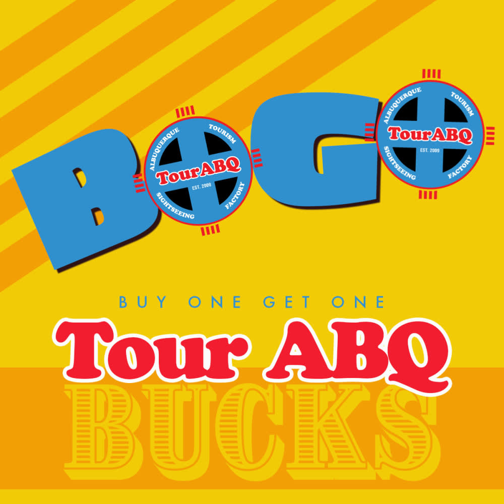 BOGO Offer on Tour ABQ Bucks!
