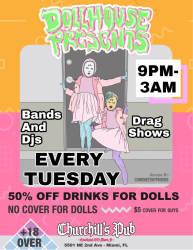 Dollhouse Presents Live Music Dj S Drag Show Live Art Film