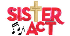 Sister Act the musical!