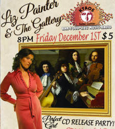 "Liz Painter and the Gallery ""Perfect Girl"" CD Release Party!"