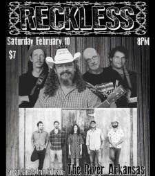 Reckless Featuring The River Arkansas