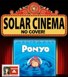 """Solar Cinema """"Ponyo"""""""