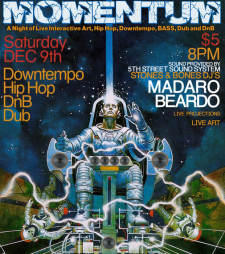 MOMENTUM: a night of Live Art, Hip Hop, Downtempo, BASS, Dub and Drum n