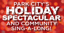 Park City Holiday Spectacular & Sing-Along