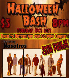 Halloween Bash featuring Nosotros (Cash Prize Costume Contest)