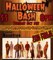 Halloween Bash featuring Nosotros (Cash Prize Costume Contest)