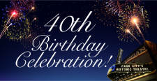 Egyptian Theatre 40th Birthday Celebration!