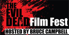 Evil Dead Film Fest: Hosted by Bruce Campbell