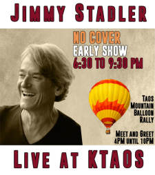 Jimmy Stadler LIVE & Taos Mountain Balloon Rally Meet&Greet
