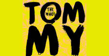 The Who's TOMMY - the musical!