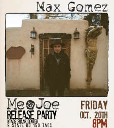 "Max Gomez ""Me & Joe"" Release Party"