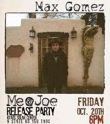 "Max Gomez ""Me & Joe"" Release Party"