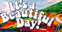 It's A Beautiful Day - Farewell Tour