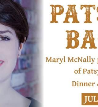 Patsys Back w/ Maryl McNally FRIDAY