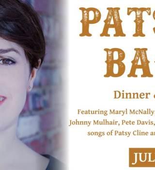 Patsys Back w/ Maryl McNally SATURDAY