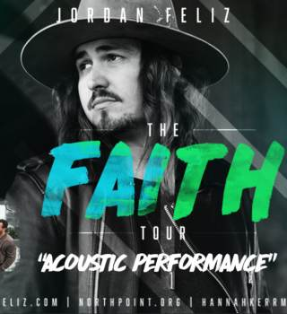 Faith tour with Jordan Feliz, North Point Insideout & Hannah Kerr