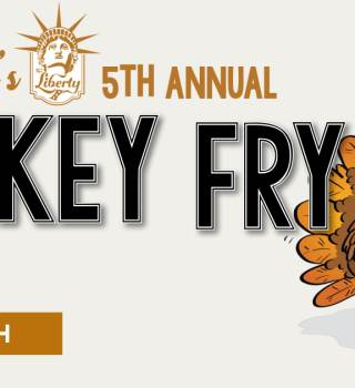 The Libertys 5th Annual Turkey Fry