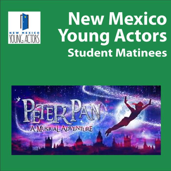 Peter Pan: A Musical Adventure - Student Matinee