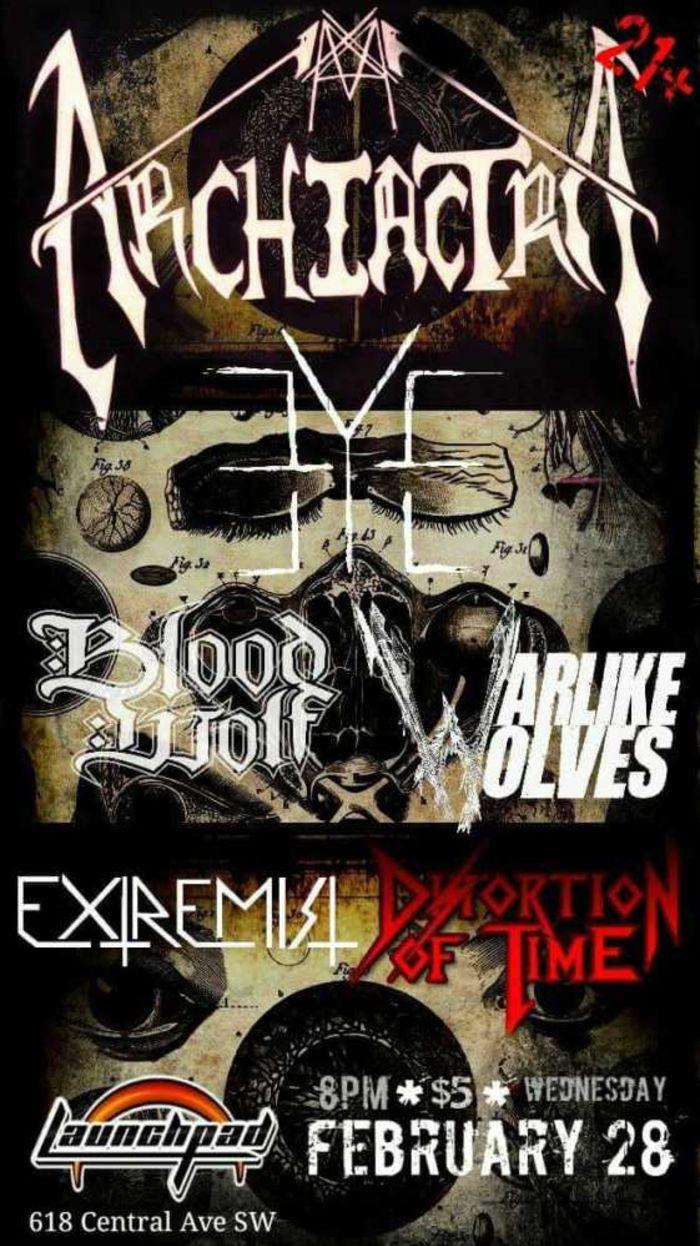 Eye * Warlike Wolves * Blood Wolf * Archiatra * Distortion In Time