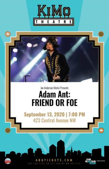 Adam Ant: - Postponed (New Date 9-13-2020) - September 13, 2020, 7:00 pm