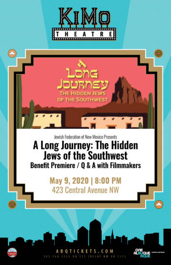 A Long Journey: The Hidden Jews of the Southwest - May 9, 2020, 8:00 pm