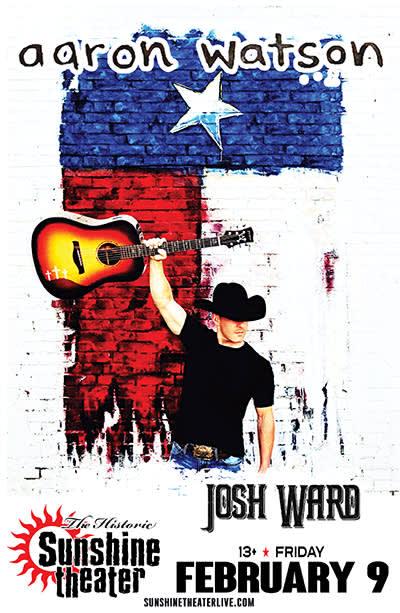 Aaron Watson * Josh Ward
