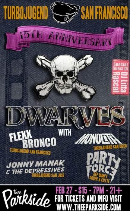 The Dwarves Flexx Bronco Monolith Johnny Manak Amp The