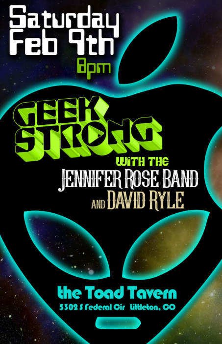 Geek Strong with the Jennifer Rose Band and David Ryle @ The Toad Tavern  Littleton, CO - February 9th 2019 8:00 pm