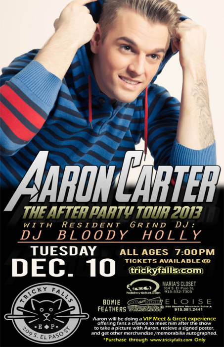 Aaron Carter With Resident Grind DJ: Dj Bloody Holly @ Tricky Falls El  Paso, TX - December 10th 2013 8:00 pm