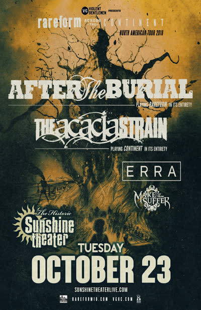 After The Burial * The Acacia Strain * Erra * Make Them Suffer
