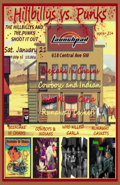 Launchpad - Hillbillys vs  Punks!!! * Cowboys and Indian * Beefcake