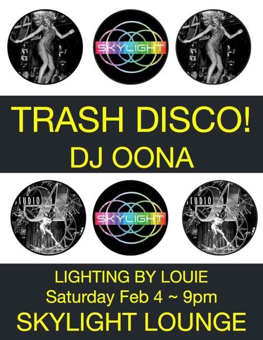 Trash Disco! Oona Bender Santa Fe @ SkyLight - February 4th 2017 9:00 ...