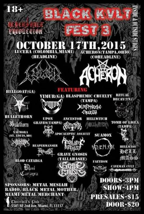 Black Kvlt Fest 3 Floridas Metal Festival W Acheron Lucera Hellgoat And 20 More All Day Of ThrashDeath