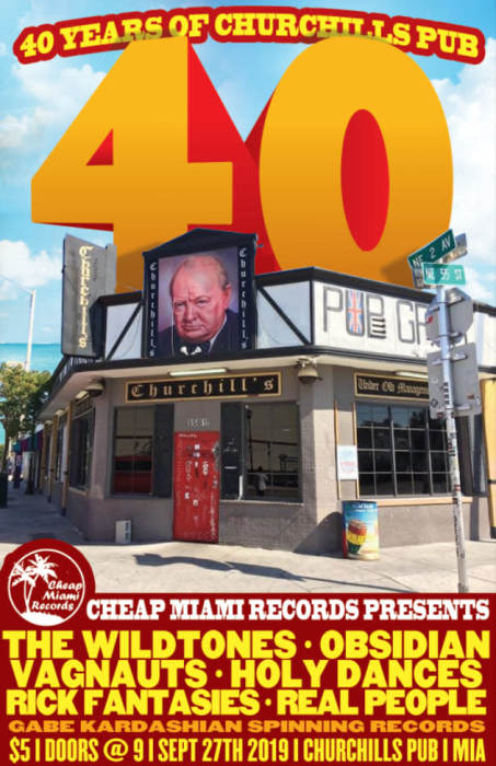 Cheap Miami Records presents: 40 years of Churchills Pub with The Wildtones, Obsidian, Vagnauts, Holy Dances, & DJ Gabe Kardashian