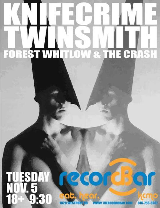 Knifecrime * Twinsmith * Forrest Whitlow & The Crash @ recordBar Kansas  City, MO - November 5th 2013 10:00 pm