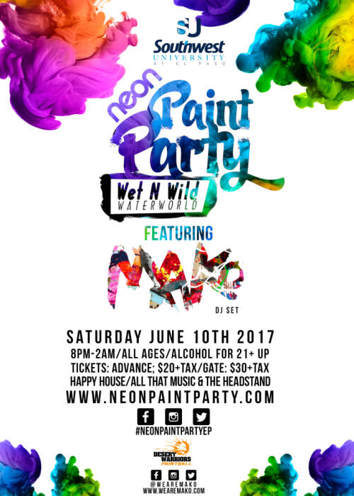 The neon paint party feat mako dj set wet n wild for Neon paint party 2017