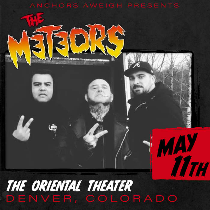 The Meteors - *New Date*