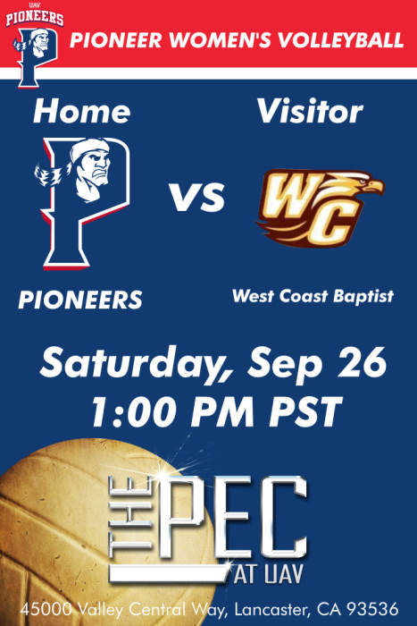 UNIVERSITY OF ANTELOPE VALLEY VS WEST COAST BAPTIST Women s Volleyball Pioneer Event Center