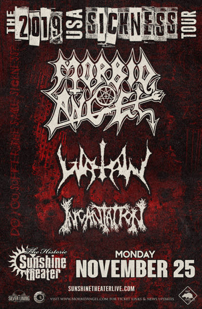 Morbid Angel * Watain * Incantation