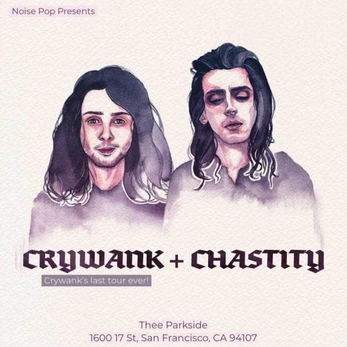 Crywank + Chastity (co-headline)