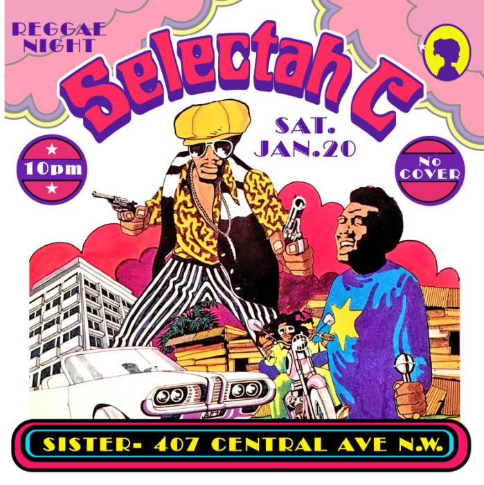 Selectah C open format DJ night @ Sister Albuquerque, NM