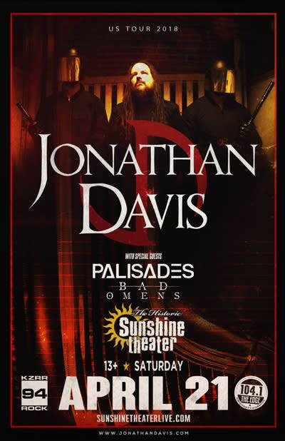 Jonathan Davis * Palisades * Bad Omens